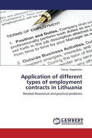 Application of Different Types of Employment Contracts in Lithuania by Bagdanskis Tomas