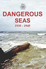 Dangerous Seas by Ian M. Malcolm