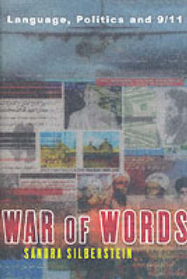 War of Words: Language, Politics and 9/11 by Sandra Silberstein image