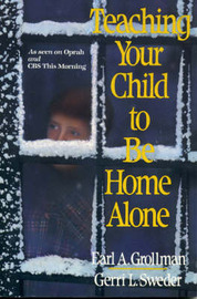 Teaching Your Child to Be Home Alone by Earl A. Grollman image