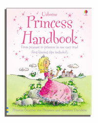 Princess Handbook: From Peasant to Princess in One Easy Read by Susanna Davidson image