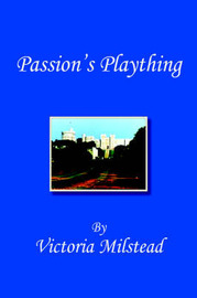 Passion's Plaything by Victoria Milstead image