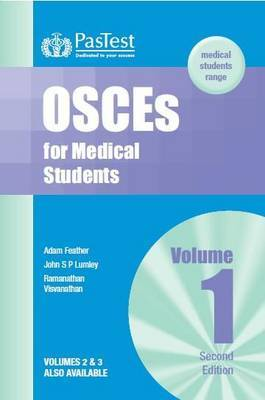 OSCEs for Medical Students: v. 1 by Adam Feather image