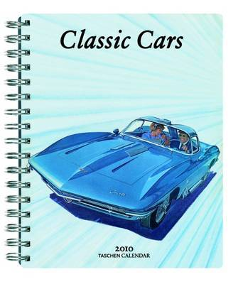 Cars of the 20th Century: 100 Years of Automotive Ads - 2010 Diary