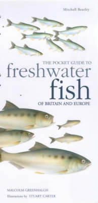 The Pocket Guide to Freshwater Fish of Britain and Europe by Malcolm Greenhalgh