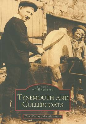 Tynemouth and Cullercoats by John Alexander