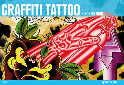 Graffiti Tattoo: Kings on Skin by Ket image