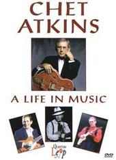 Chet Atkins - A Life In Music on DVD