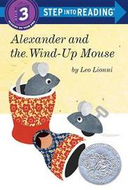 Alexander And The Wind-Up Mouse Step into Reading Lvl 3 by Leo Lionni