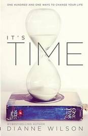 It's Time by Dianne Wilson