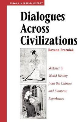 Dialogues Across Civilizations by Roxann Prazniak image