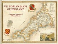 Victorian Maps of England by Thomas Moule
