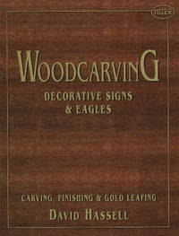 Woodcarving: Decorative Signs & Eagles by David Hassell image