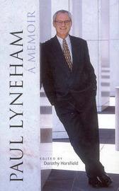 Paul Lyneham, a Memoir by Dorothy Horsfield image