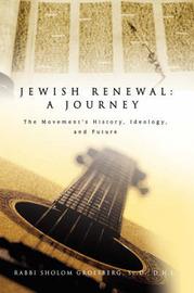 Jewish Renewal by Rabbi Sholom Groesberg