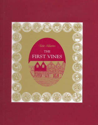 First Vines by Tate Adams