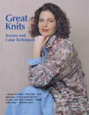 Great Knits: Texture and Color Techniques by Threads image
