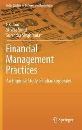 Financial Management Practices by P.K. Jain