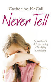 Never Tell by Catherine McCall image