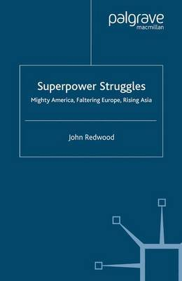 Superpower Struggles by John Redwood image