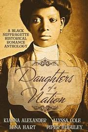 Daughters of a Nation by Alyssa Cole