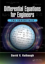 Differential Equations for Engineers by David V. Kalbaugh