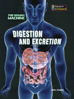 Digestion and Excretion by Louise Spilsbury image