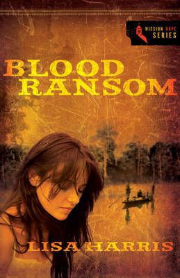 Blood Ransom by Lisa Harris image