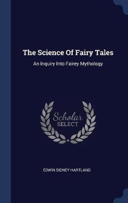 The Science of Fairy Tales by Edwin Sidney Hartland image