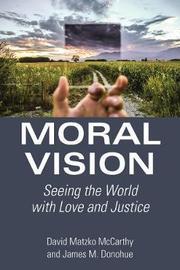 Moral Vision by David Matzko McCarthy image