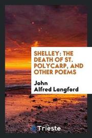 Shelley by John Alfred Langford