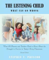 The Listening Child by Stephen V. Prescod