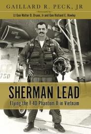 Sherman Lead by Gaillard R. Peck, Jr