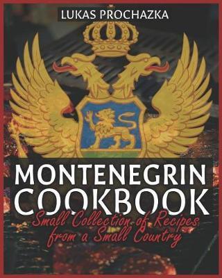 Montenegrin Cookbook by Lukas Prochazka image