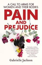Pain and Prejudice by Gabrielle Jackson