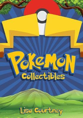 Pokemon Collectibles by Lisa Courtney