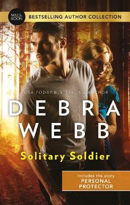 Solitary Soldier/Personal Protector by Debra Webb
