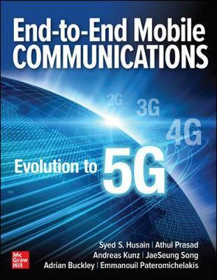 End-to-End Mobile Communications: Evolution to 5G by Syed Husain