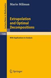 Extrapolation and Optimal Decompositions by Mario Milman