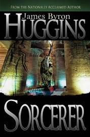 Sorcerer by James Byron Huggins