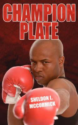 Champion Plate by Sheldon L. McCormick