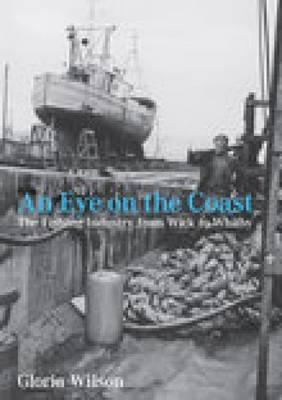 An Eye on the Coast by Gloria Wilson