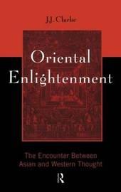 Oriental Enlightenment by J.J. Clarke image