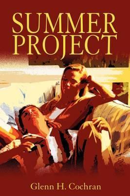 Summer Project by Glenn H. Cochran