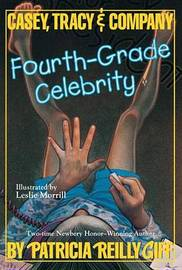 Fourth Grade Celebrity by Patricia Reilly Giff image