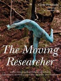 The Moving Researcher by Ciane Fernandes