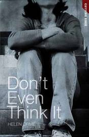 Don't Even Think It by Helen Orme