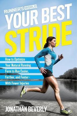 Runner's World Your Best Stride by Jonathan Beverly