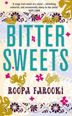 Bitter Sweets by Roopa Farooki image