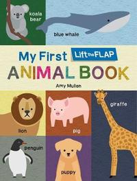 My First Lift the Flap Animal Book by Duopress Labs